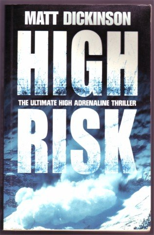HIGH RISK MATT DICKINSON PB 2000 SIGNED