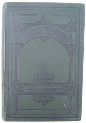 FAMILY PRAYERS REV MAXWELL NICHOLSON HB 1890s
