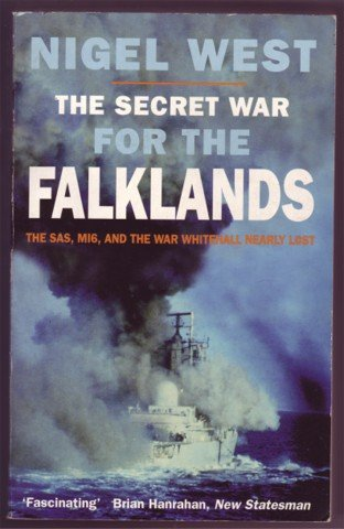 THE SECRET WAR FOR THE FALKLANDS N WEST PB 1998
