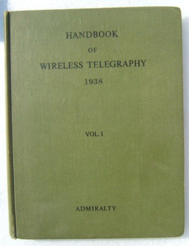 HANDBOOK OF WIRELESS TELEGRAPHY HB 1945 2 VOLS