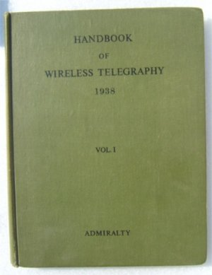 HANDBOOK OF WIRELESS TELEGRAPHY HB 1945 2 VOLS