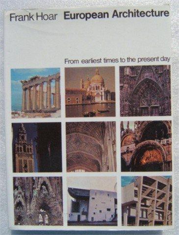 EUROPEAN ARCHITECTURE F HOAR HBDJ 1967 1ST ILLUSTRATED