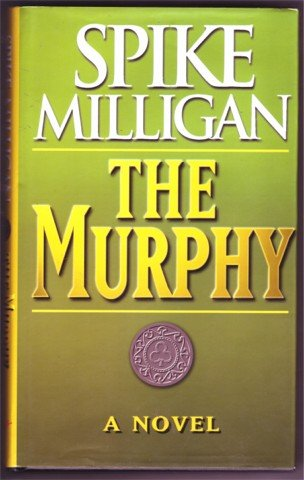 THE MURPHY SPIKE MILLIGAN HBDJ 1ST 2000 HUMOUR