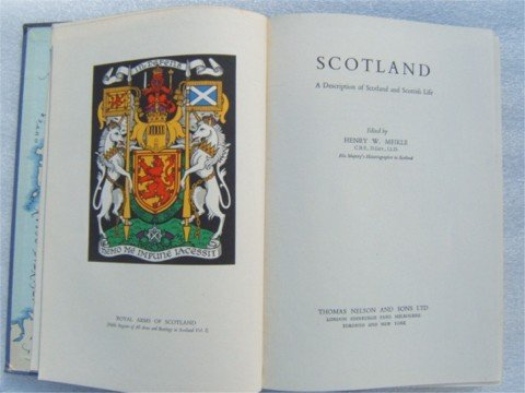 SCOTLAND A DESCRIPTION OF SCOTLAND AND SCOTTISH LIFE HB 1949