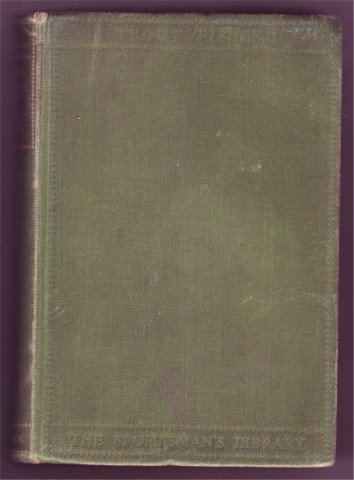 TROUT FISHING H. D. TURING HB 1941 SPORTSMANS LIBRARY