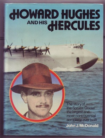 HOWARD HUGHES AND HIS HERCULES BIGGEST AEROPLANE EVER.