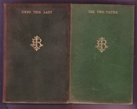 UNTO THIS LAST AND THE TWO PATHS JOHN RUSKIN 2 SM FULL LEATHER