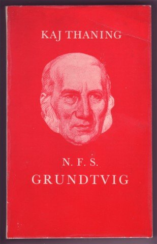 N. F. S. GRUNDTVIG KAJ THANING PB 1972 PHILOSOPHY BOOK