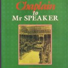 CHAPLAIN TO MR SPEAKER DONALD GREY SIGNED 1994 PB