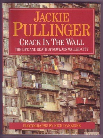 CRACK IN THE WALL, WORKING WITH DRUG ADDICTS IN THE WALLED CITY HONG KONG