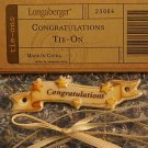 LONGABERGER CONGRATULATIONS TIE ON NIP #23064
