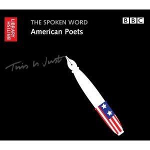 The Spoken Word: American Poets - Audio CDs