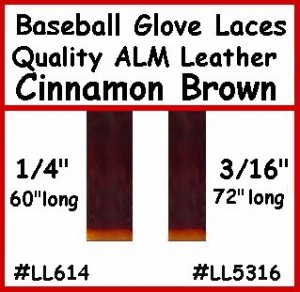"2 Cinnamon Brn. BASEBALL GLOVE Leather laces 1/4"" X 60"""
