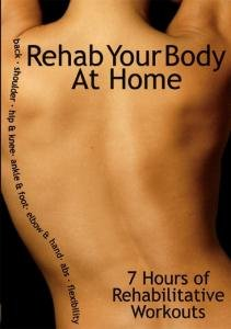 Rehab Your Body Dvd