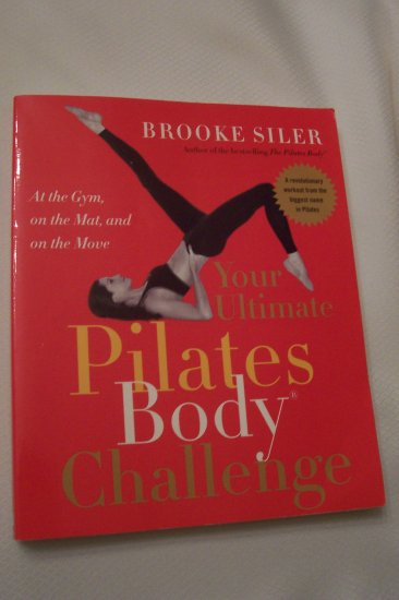 Pilates Body Challenge By Brooke Siler