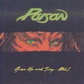 POISON OPEN UP AND SAY AHH CASSETTE 1988