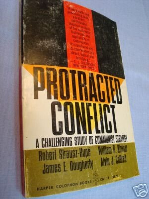 Protraced Conflict Study of Communist Strategy 1963 SC