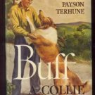 BUFF A COLLIE LOCHINVAR LUCK Albert Payson Terhune