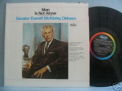 Senator Everett McKinley Dirksen LP MAN IS NOT ALONE