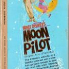 Walt Disney's MOON PILOT by Robert Buckner SciFi PB