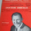 SOMEWHERE MY LOVE From DOCTOR ZHIVAGO Sheet Music