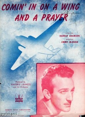 Comin' In On A Wing And A Prayer Sheet Music  1943 Harry James