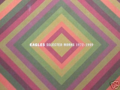 EAGLES SELECTED WORKS 1972 - 1999 Booklet