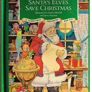 Santa's Elves Save Christmas Pop Up Book 1991