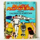 Buck Rogers Children of Hopetown Little Golden Book 1979