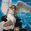 The Christmas Angel A Family Story Chip Davis 2004