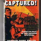 Captured Vietcong Carolyn Paine Miller 1977