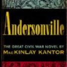Andersonville MacKinley Kantor 1957 Civil War