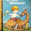 MY LITTLE DINOSAUR Little Golden Book 1978