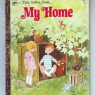 MY HOME Little Golden Book 1976