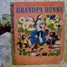 Disney GRANDPA BUNNY Little Golden Book 1951