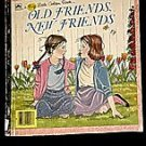 Old Friends New Friends Big Little Golden Book 1986