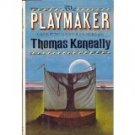 The Playmaker Thomas Keneally 1987