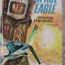 THE SPACE EAGLE Operation Star Voyage Jack Pearl 1970