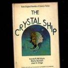 The Crystal Ship Three Original Novellas of Science Fiction 1976