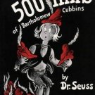 The 500 Hats of Bartholomew Cubbins Dr. Seuss 1938