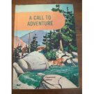 A Call To Adventure Developmental Reading Series 1962