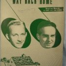 WAY BACK HOME SHEET MUSIC BING CROSBY FRED WARING 1949