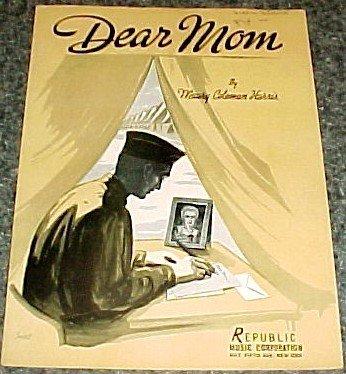 DEAR MOM SHEET MUSIC MAURY COLEMAN HARRIS 1941 WWII