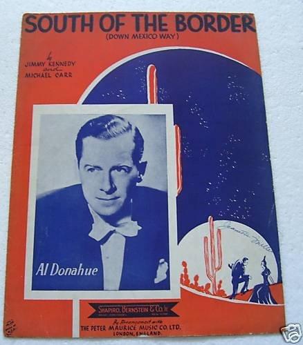 South of the Border Al Donahue Sheet Music 1939