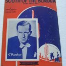 South of the Border Al Donahue Sheet Music 1939