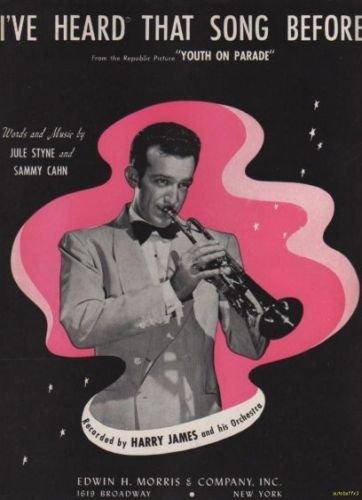 I'VE HEARD THAT SONG BEFORE Sheet Music 1942 Harry James