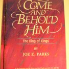 Come and Behold Him The King of Kings Christmas Mini-Musical 1989