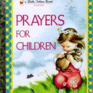 Prayers for Children Little Golden Book Eloise Wilkin 2002