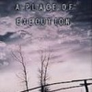 A PLACE OF EXECUTION Val DcDermid 1999
