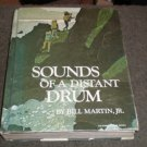 Sounds of a Distant Drum Holt Rinehart Reader 1967
